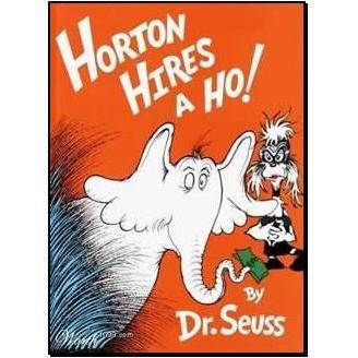 Horton Hires A Ho