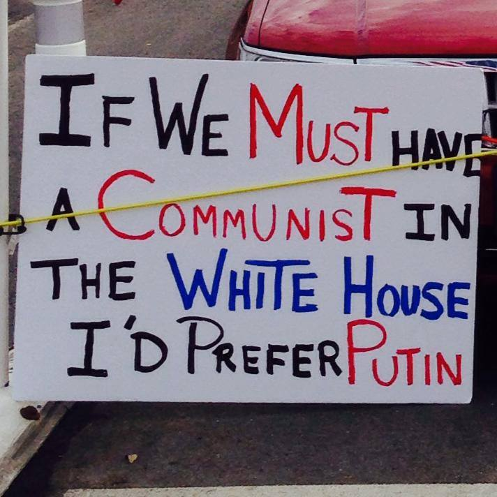 If we're going to have a communist in the whitehouse I'd prefer Putin